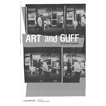 Art and Guff - A Play in Two Acts by Catherine Tregenna - 978184002224