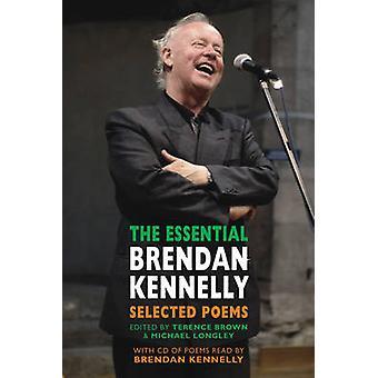 Den väsentliga Brendan Kennelly - valda dikter av Brendan Kennelly-