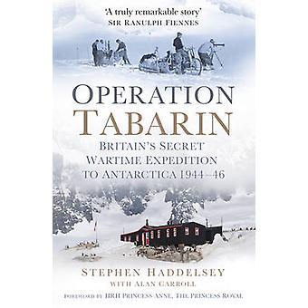 عملية تابارين-زمن الحرب السرية القطب في بريطانيا إلى القطب الجنوبي