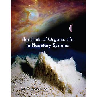 The Limits of Organic Life in Planetary Systems by Committee on the L