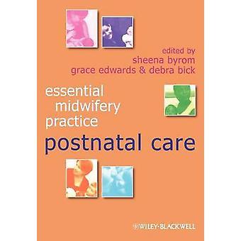 Essential Midwifery Practice by Sheena Byrom - Grace Edwards - Debra