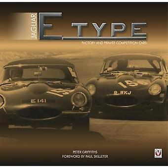 Jaguar E-type Factory and Private Competition Cars by Jaguar E-type F