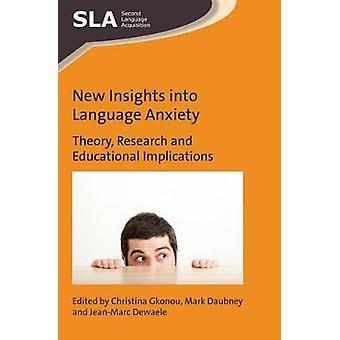 Nieuwe inzichten in taal angst - theorie - onderzoek en onderwijs