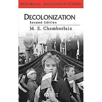 Entkolonialisierung: Der Fall der Europäischen Imperien (Historical Association Studies)