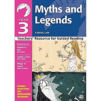 Year 3 Myths and Legends: Teachers' Resource for Guided Reading (White Wolves: Myths and Legends)