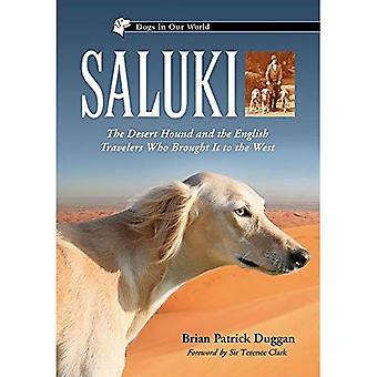 Saluki: Ørken hund og de engelske rejsende, der bragte det til vest