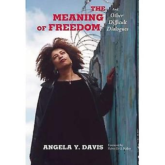 The Meaning of Freedom (Open Media)