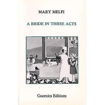 Sposa in tre atti (finestra aperta serie)