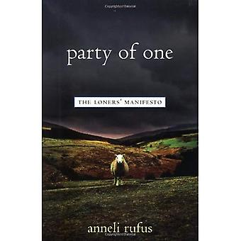 Party of One: manifeste des solitaires