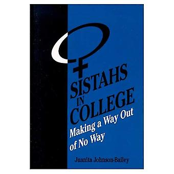 Sistahs in College: Making a Way out of No Way