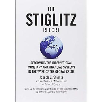 Le rapport Stiglitz: Réformer les systèmes monétaires et financiers International dans le sillage de la crise mondiale