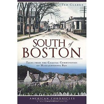 Au sud de Boston: Tales from les communautés côtières de la baie du Massachusetts