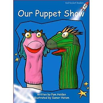 Our Puppet Show (Red Rocket Readers)