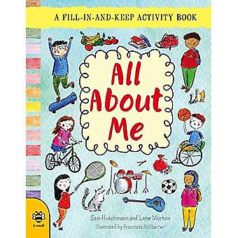 All About Me: A Fill-in-and-Keep Activity Book (First Records)
