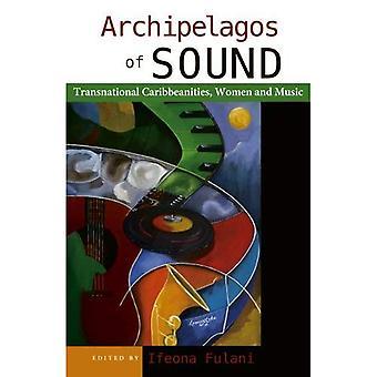 Archipelagos of Sound