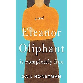 Eleanor Oliphant est tout à fait bien