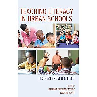 Teaching Literacy in Urban Schools: Lessons from the Field