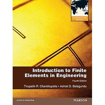Introduction to Finite Elements in Engineering by Tirupathi Chandrupatla
