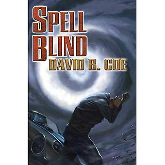 Spell Blind (Case Files of Justis Fearsson)