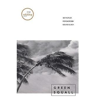 Green Squall by Hopler & Jay