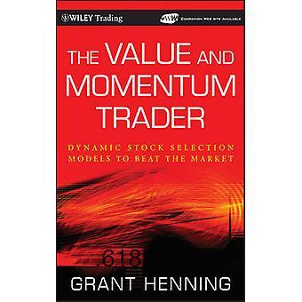 I modelli di selezione dinamica dei titoli di valore e Momentum Trader per battere il mercato con CDROM da Henning & Grant