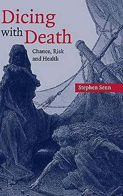 Dicing with Death by Senn & Stephen