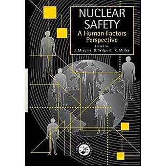 Nukleare Sicherheit A Human Factors Perspektive von Misumi & J.