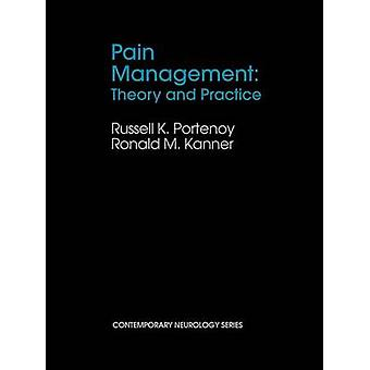 Pain Management Theory and Practice by Portenoy & Russell Ed.