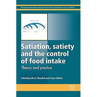 Mättnad mättnad och kontroll av mat intag teori och praktik av Blundell & John