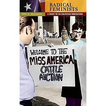 Guia de feministas radicais A uma subcultura americana por Buchanan & Paul