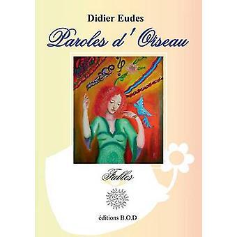 Paroles dOiseau by Eudes & Didier
