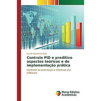 Controle PID e preditivo aspectos tericos e de implementao prtica by Ado Aurelio Agostinho