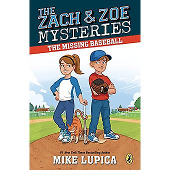 The Missing Baseball by Mike Lupica - 9780425289372 Book