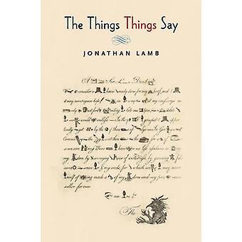 The Things Say by Jonathan Lamb - 9780691171258 Book