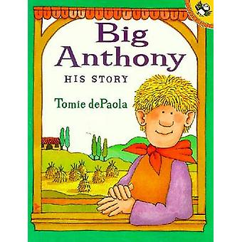 Big Anthony - His Story by Tomie de Paola - 9780698118935 Book