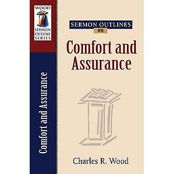 Sermon Outlines on Comfort and Assurance by Charles R Wood - 97808254