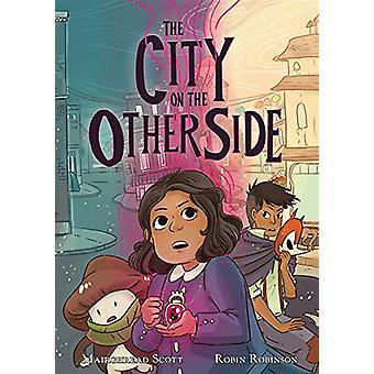 The City on the Other Side by Mairghread Scott - 9781250152558 Book
