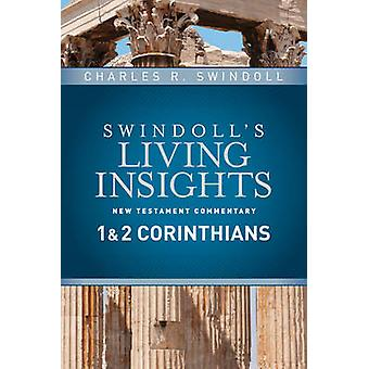 Insights on 1 & 2 Corinthians by Dr Charles R Swindoll - 978141439371