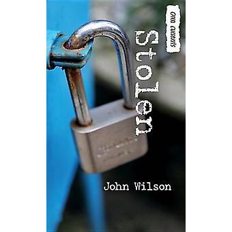 Stolen by John Wilson - 9781459803756 Book
