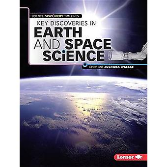 Key Discoveries in Earth and Space Science by Christine Zuchora-Walsk