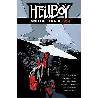 Hellboy And The B.p.r.d. - 1954 by Mike Mignola - 9781506702070 Book