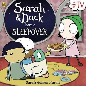 Sarah and Duck Have a Sleepover (Paperback) by Harris Sarah Gomes