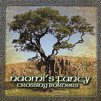 Naomi's Fancy - Crossing Borders [CD] USA import