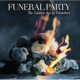 Funeral Party - Golden Age of Knowhere [CD] USA import