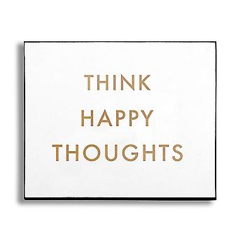 Hill Interiors 'Think Happy Thoughts' Gold Foil Plaque