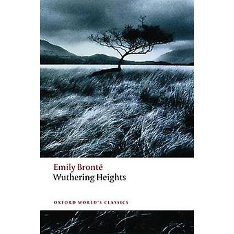 Wuthering Heights by Emily Bronte - Ian Jack - 9780199541898 Book
