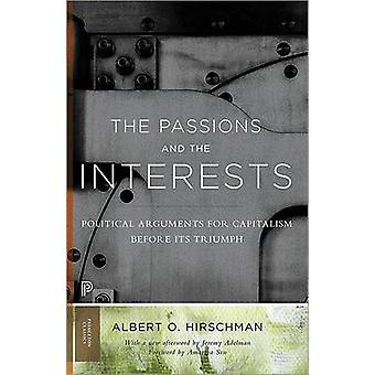 The Passions and the Interests - Political Arguments for Capitalism Be