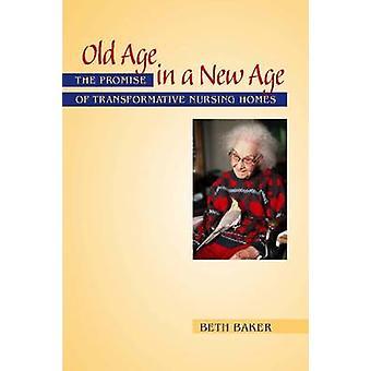 Ålderdom i en New Age - löftet om omvälvande vårdhem av