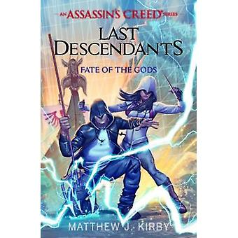 Fate of the Gods (Last Descendants - An Assassin's Creed Novel Series