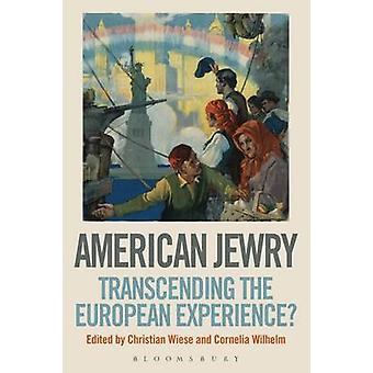 Amerikanska judenheten - överskrider den europeiska erfarenheten? av Cornelia Wil